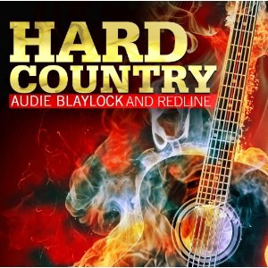 "Audie Blaylock and Redline, ""Hard Country"""