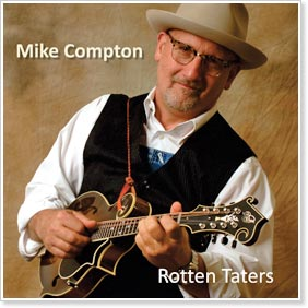 "Mike Comptons' ""Rotten Taters"""