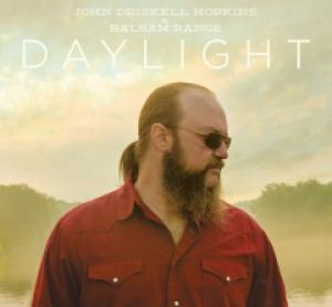 "John Driskell Hopkins and Balsam Range, ""Daylight"""