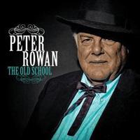 """Peter Rowan """"The OldSchool"""""""
