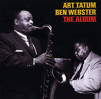 Music for the fall: Art Tatum and Ben Webster