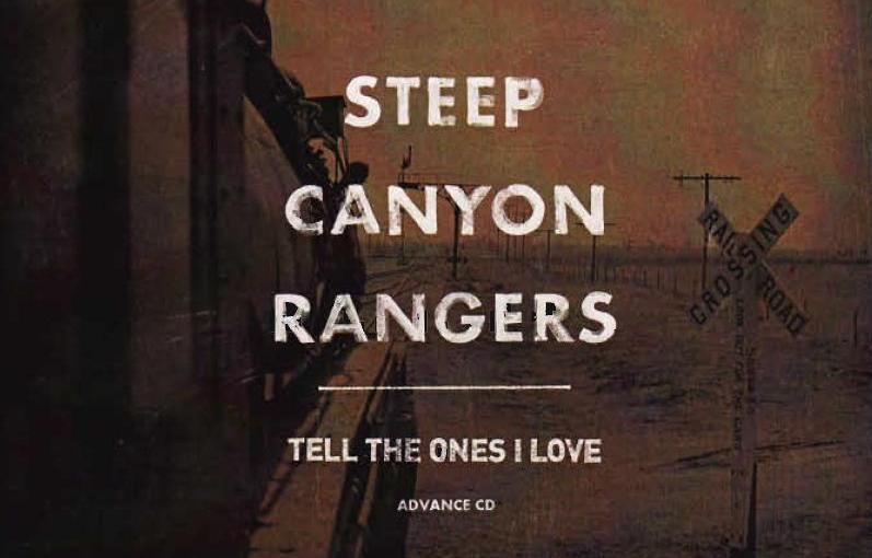 """Tell the Ones I Love"" by the Steep Canyon Rangers"