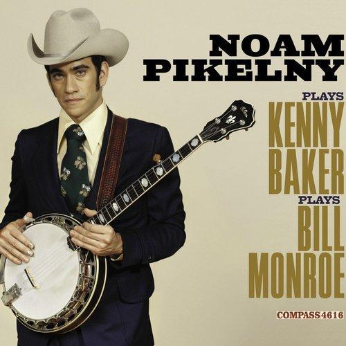 Noam Pikelny Plays Kenny Baker Plays BillMonroe