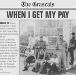 """The Grascals, """"When I Get MyPay"""""""