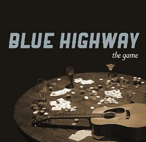 """Blue Highway, """"TheGame"""""""